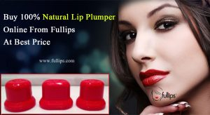 Buy Natural Lip Plumper Online From Fullips At Best Price.jpg