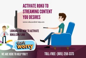 Activate Roku To Streaming you desires(1)